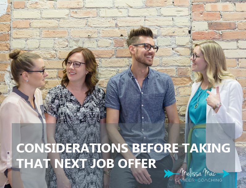 Considerations Before Taking That Next Job Offer